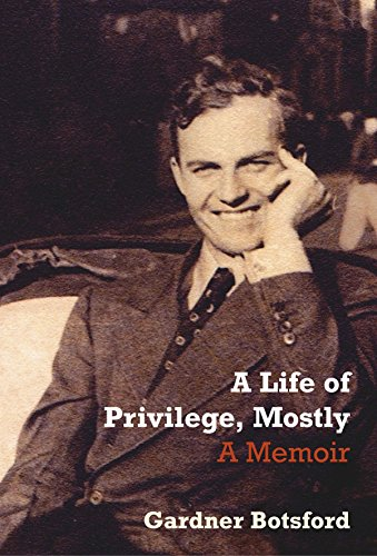9781862078178: 'A LIFE OF PRIVILEGE, MOSTLY'