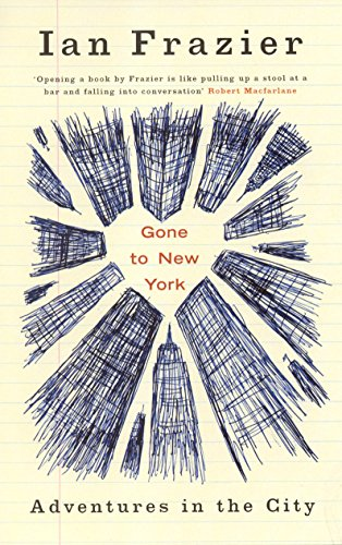 Gone to New York: Adventures in the City (1862078203) by Ian Frazier