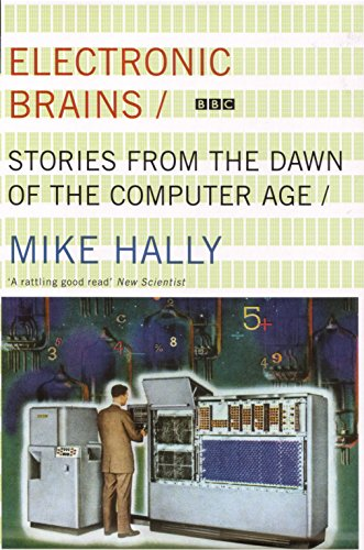9781862078390: Electronic Brains: Stories from the Dawn of the Computer Age