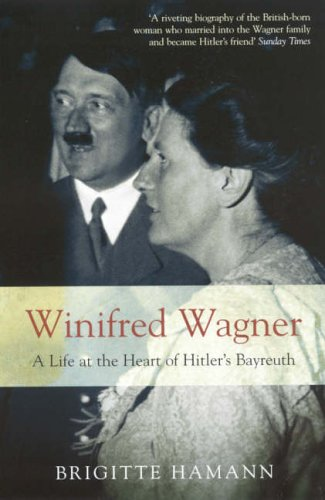 9781862078512: Winifred Wagner: A Life at the Heart of Hitler's Bayreuth