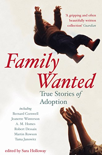 Family Wanted: True Stories of Adoption