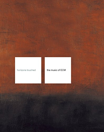 Horizons Touched: The Music of ECM