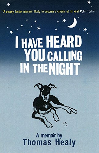 9781862079106: I Have Heard You Calling in the Night