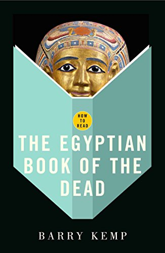 """How to Read the """"Egyptian Book of the Dead"""": Kemp, Barry"""