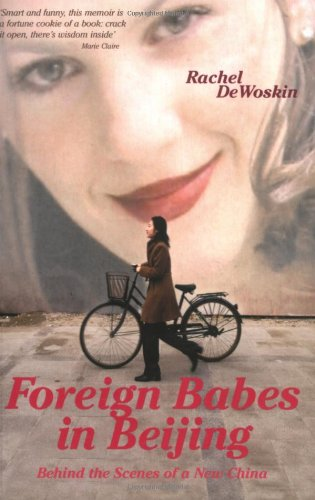 9781862079175: Foreign Babes in Beijing : Behind the Scenes of a New China
