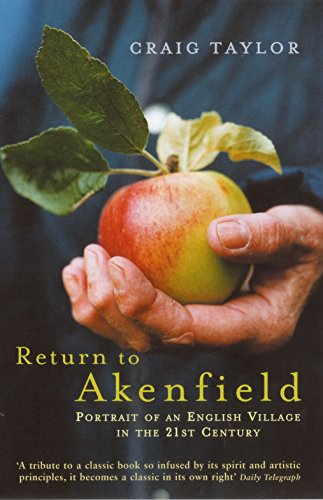 9781862079236: Return to Akenfield: Portrait of an English Village in the 21st Century