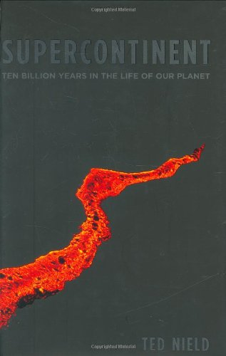 9781862079434: Supercontinent: 10 Billion Years in the Life of Our Planet