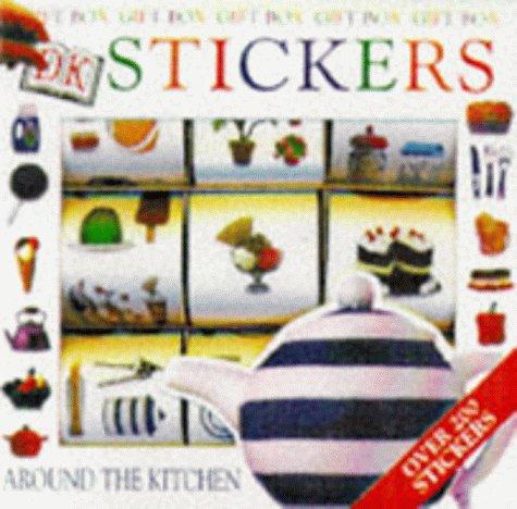 9781862085534: Around the Kitchen (DK Stickers, Gift Box)