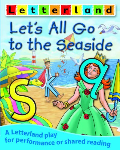 9781862093140: Let's All Go to the Seaside (Letterland Plays)