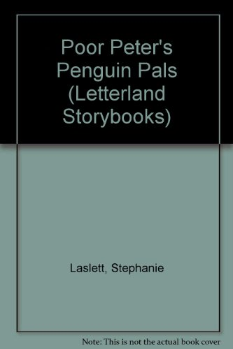 9781862093379: Poor Peter's Penguin Pals (Letterland Storybooks)