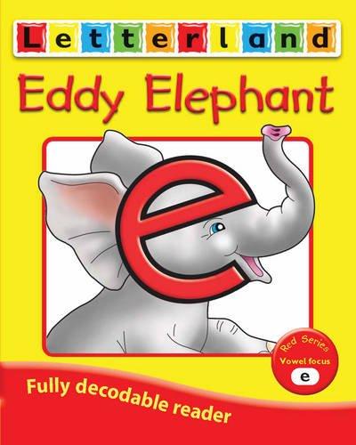 9781862094062: Eddy Elephant (Letterland Vowel Readers - Red)
