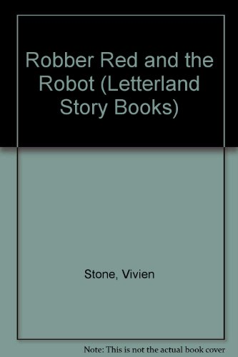 9781862095427: Robber Red and the Robot (Classic Letterland Storybooks)