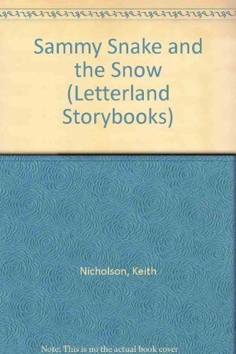 9781862095434: Sammy Snake and the Snow (Classic Letterland Storybooks)