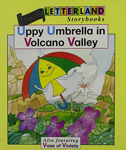 9781862095458: Uppy Umbrella in Volcano Valley (Classic Letterland Storybooks)
