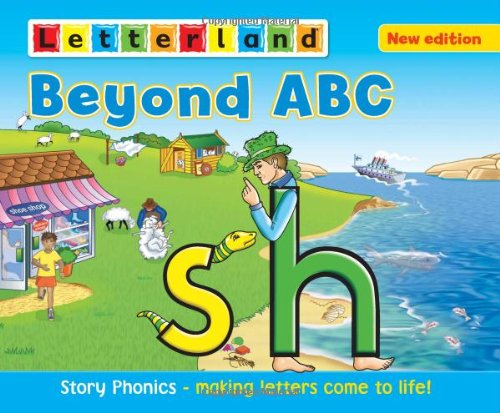 9781862097896: Beyond ABC: Story Phonics - Making Letters Come to Life! (Letterland)