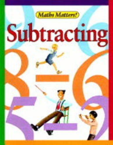 Subtracting (Maths Matters): Brian Knapp, Colin G. Bass