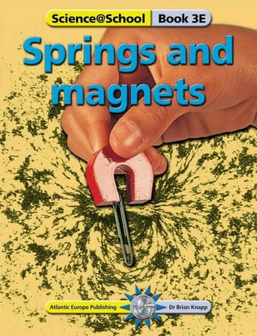 9781862141162: Springs and Magnets (Science@School)