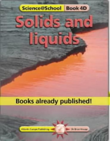 9781862141360: Solids and Liquids (Science@School)