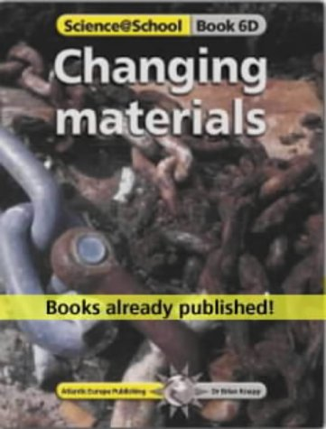 9781862141841: Changing Materials (Science@School)