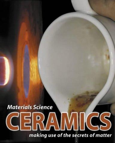 Materials Science: Ceramics: Brian Knapp