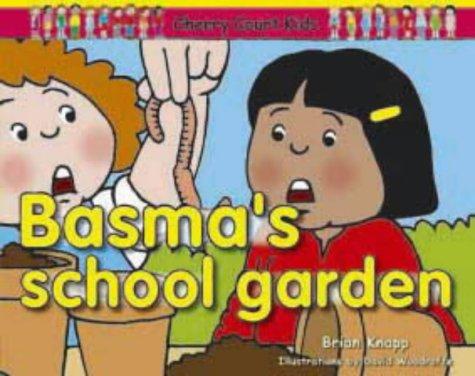 9781862143395: Basma's School Garden (Curriculum Visions)
