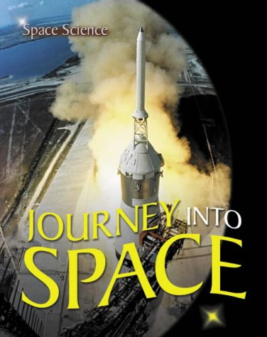 9781862143685: Journey into Space: v. 6 (Space Science)