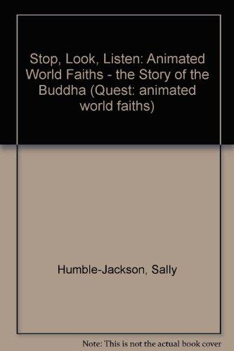 9781862152458: Stop, Look, Listen: Animated World Faiths - the Story of the Buddha (Quest: animated world faiths)