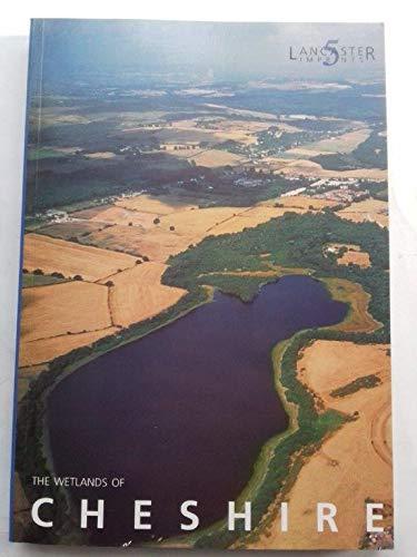 9781862200074: Wetlands of Cheshire (Lancaster imprints)