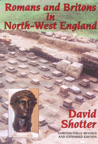 Romans and Britons in North - West: David Shotter
