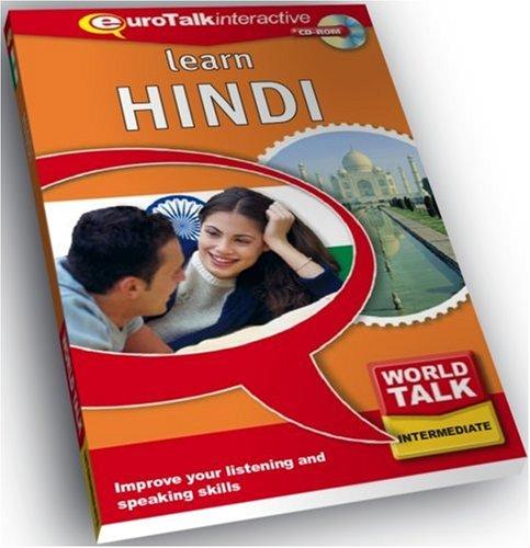 World Talk - Learn Hindi: Improve Your Listening and Speaking Skills: EuroTalk Ltd.