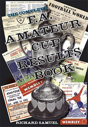 9781862230668: The Complete F.A. Amateur Cup Results Book
