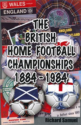 9781862230811: The British Home Football Championships 1884-1984