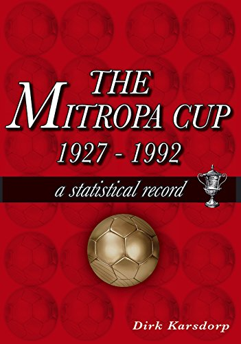The Mitropa Cup 1927-1992: A Statistical Record