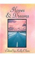 HOPES & DREAMS: OLSEN, KELLY