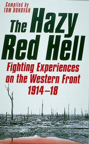 9781862270350: The Hazy Red Hell: Fighting Experiences on the Western Front 1914-18