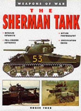 9781862270428: Sherman Tank (Weapons of War)