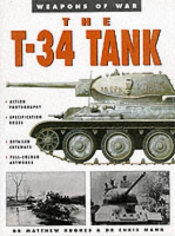 9781862270671: T-34 Tank (Weapons of War)