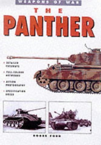 9781862270725: The Panther Tank (Weapons of War)