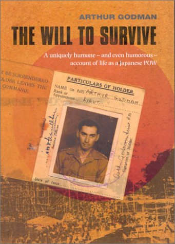 Will to Survive, The: Godman, Arthur