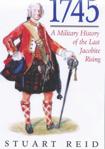 9781862271302: 1745: A Military History of the Last Jacobite Rising