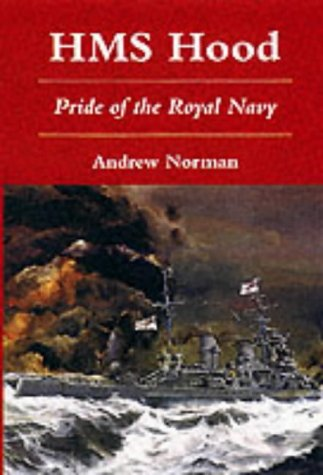 9781862271524: HMS Hood: Pride of the Royal Navy
