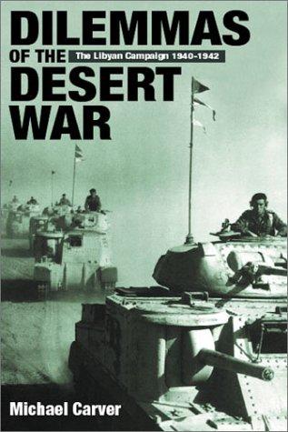 9781862271531: Dilemmas of the Desert War: The Libyan Campaign of 1940-1942