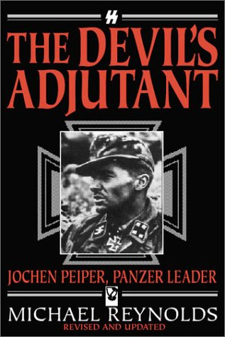 9781862271562: The Devil's Adjutant: Jochen Peiper, Panzer Leader