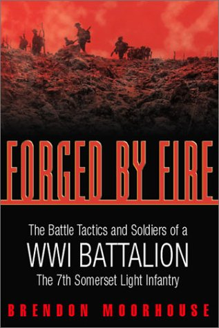 Forged by Fire: The Battle Tactics and: Moorhouse, Brendon