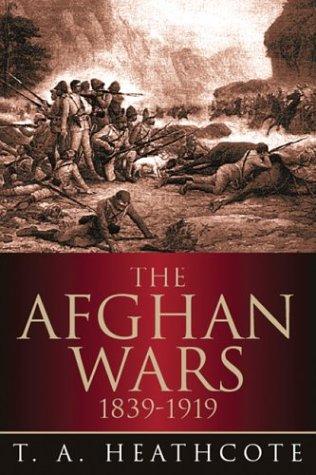 9781862272002: Afghan Wars 1839-1919