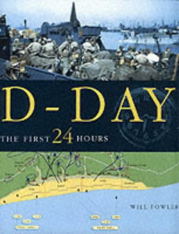 9781862272149: D-Day: The First 24 Hours
