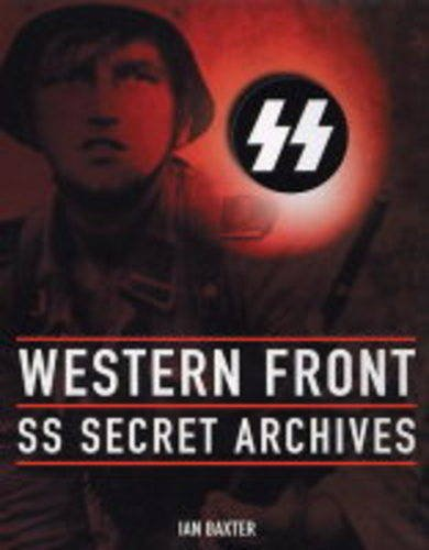 9781862272217: Western Front: SS Secret Archives