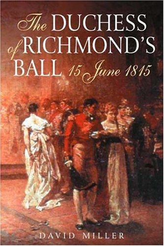 9781862272293: The Duchess Of Richmond's Ball: 15 June 1815