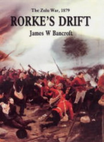 9781862272330: Rorke's Drift: The Zulu War, 1879