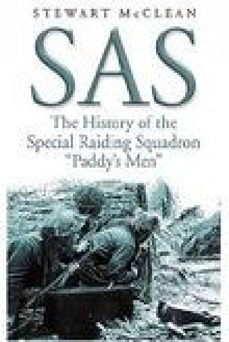 9781862272873: SAS: The History of the Special Raiding Squadron Paddy's Men